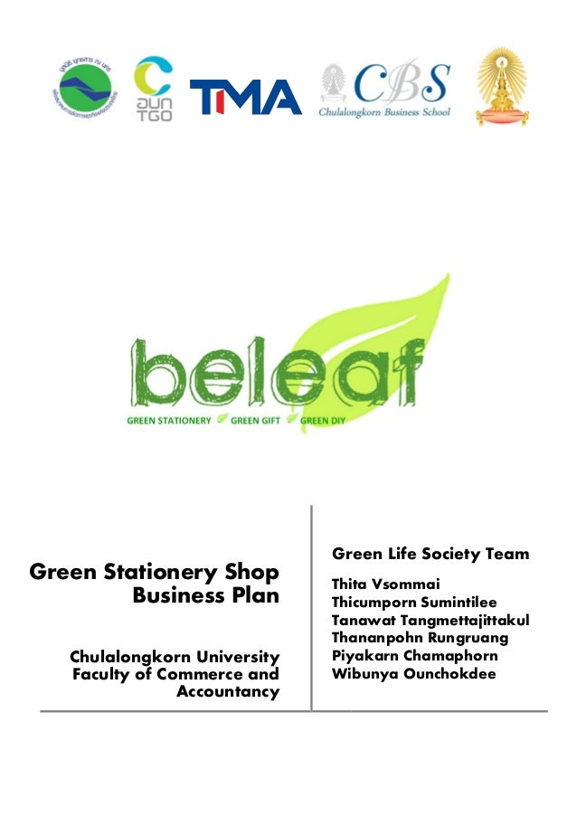 Green Stationery Shop Business Plan Chulalongkorn University Faculty of Commerce and Accountancy Green Life Society Team T...