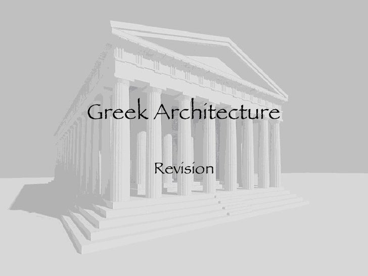 Greek Architecture Revision
