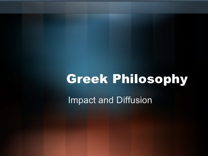 Greek Philosophy Impact and Diffusion