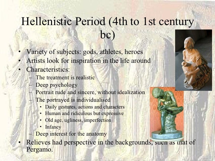 classical vs hellenistic periods The history of the greeks: hellenic and hellenistic the hellenic age and the hellenistic age are the two main periods in greek history the hellenic age is significantly different from the hellenistic age.