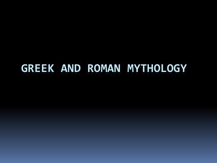 Greek and Roman Mythology<br />