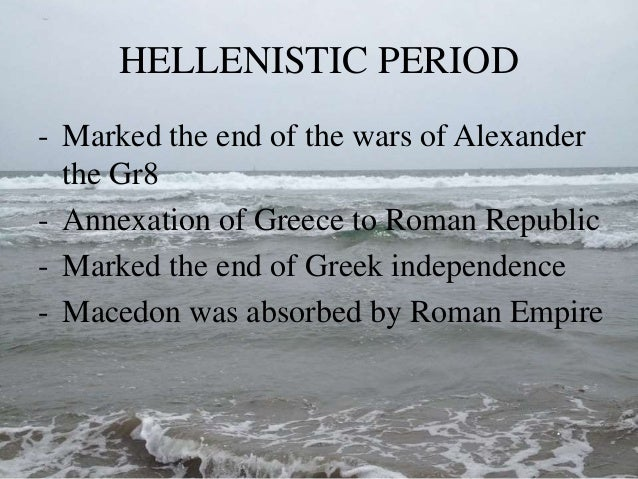 a history of the greek sculptures from the geometric period until the end of the hellenistic period The classical art form originated well ahead of the hellenistic period the hellenistic period greek art cite prabhat s difference between hellenistic and.