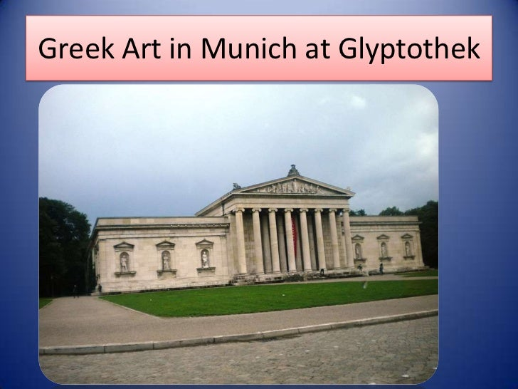 Greek Art in Munich at Glyptothek<br />