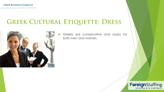Greek business etiquette greeks are conservative and classy for both men and women reheart Image collections