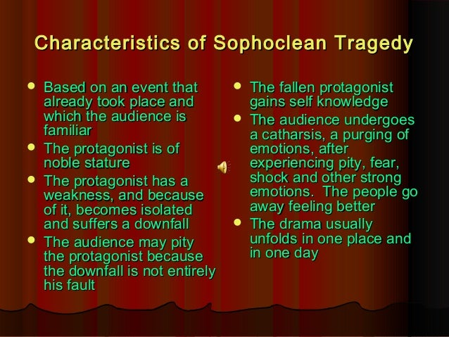 characteristics of greek tragedy Destination community and tourism business failures using the characteristics  and elements of classical greek tragic theatre as an analytic framework.