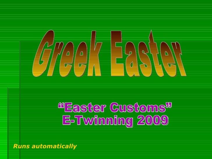 "Greek Easter ""Easter Customs"" E-Twinning 2009 Runs automatically"