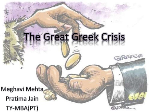 The Great Greek Crisis
