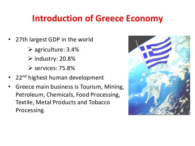 economics of greek tourism essay The introduction to ecotourism tourism essay 21 introduction to ecotourism  ' eco' is derived from the greek word oikos which literally means the habitat and  is an  economic involvement of local populations (ceballos-lascurain, 1996.