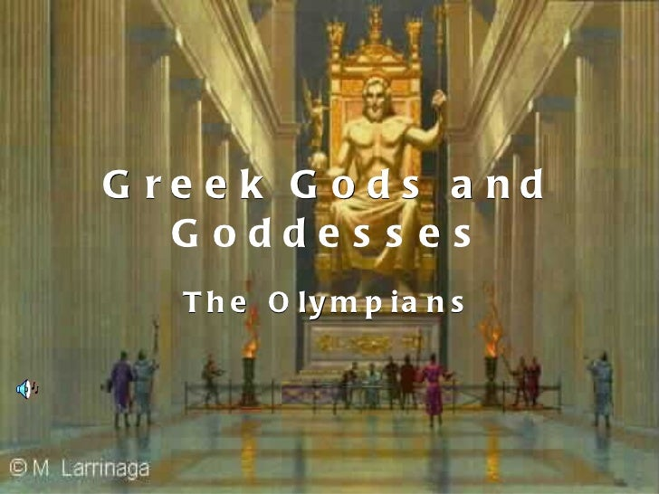Greek Gods and Goddesses The Olympians