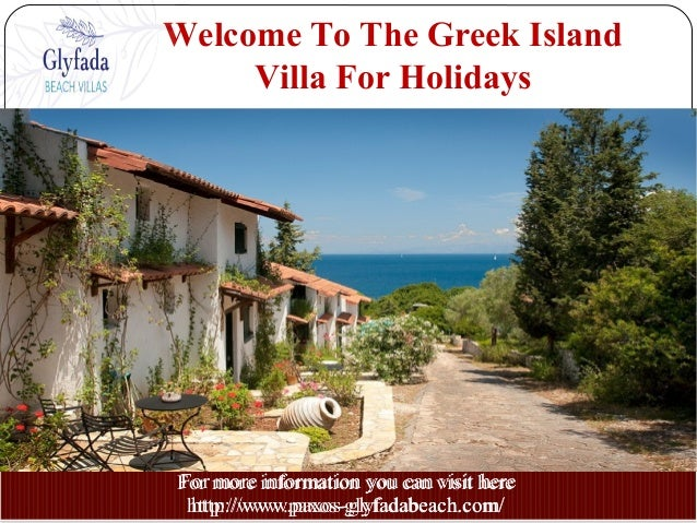 Welcome To The Greek Island Villa For Holidays For more information you can visit here http://www.paxos-glyfadabeach.com/