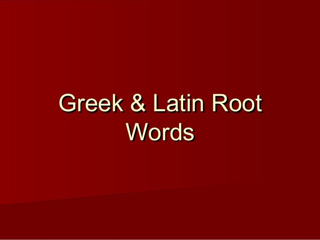 Greek latin root words power point for Farcical root word