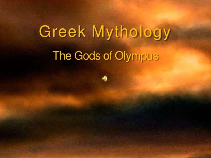 Greek Mythology<br />The Gods of Olympus<br />