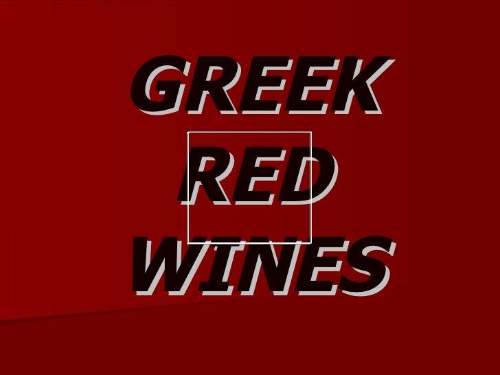 GREEK RED WINES