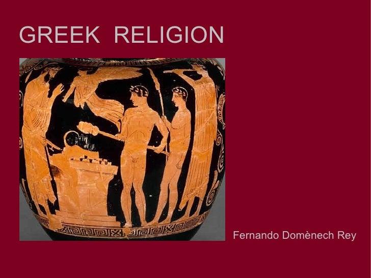 GREEK RELIGION                 Fernando Domènech Rey