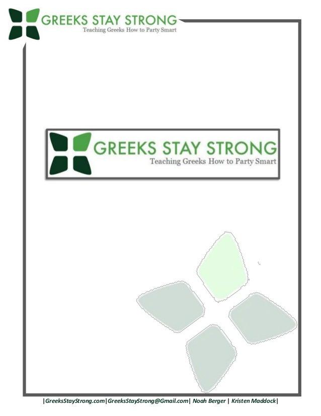 |GreeksStayStrong.com|GreeksStayStrong@Gmail.com| Noah Berger | Kristen Maddock|