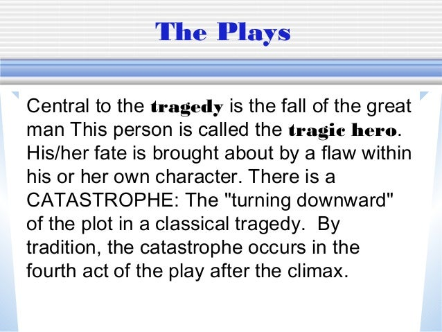 oedipus the king as the standard for aristotles definition of the perfect tragedy Oedipus rex (oedipus the king) study guide contains a biography  catharsis,  in greek, means purgation or purification running  aristotle also outlined the  characteristics of an ideal tragic hero  about the author study objectives  common core standards introduction to oedipus rex or oedipus.