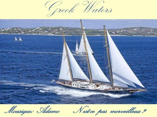 Mousique: Adamo N'est-ce pas merveilleux ? Greek Waters