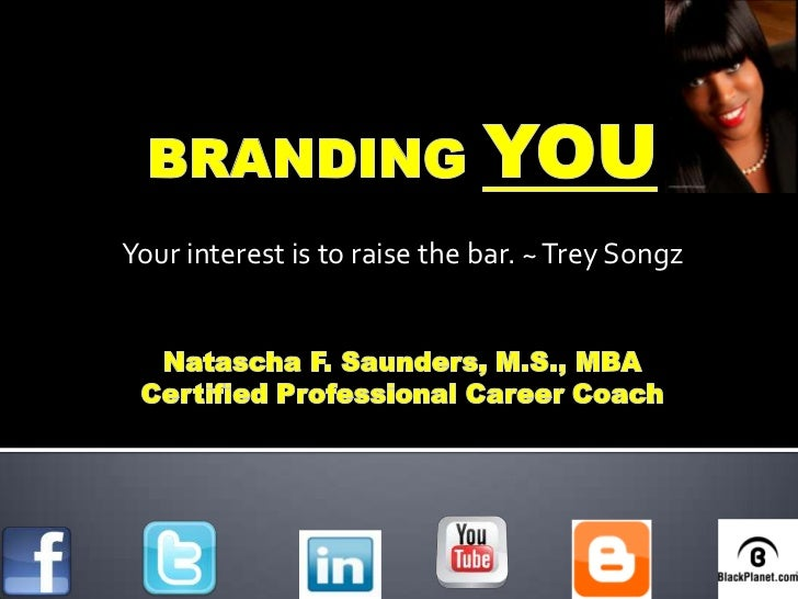 Your interest is to raise the bar. ~ Trey Songz