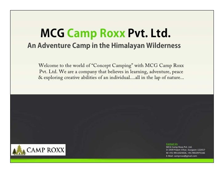 "MCG Camp Roxx Pvt. Ltd.An Adventure Camp in the Himalayan Wilderness   Welcome to the world of ""Concept Camping"" with MCG ..."