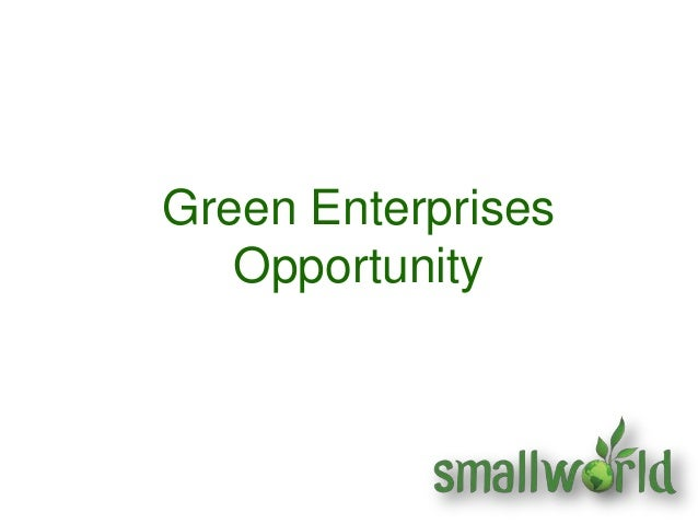 Green EnterprisesOpportunity