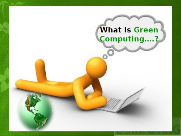 Green computing Examples of green technology