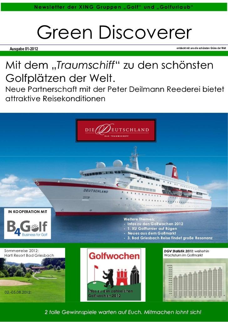 """Ne wsle tte r der XING Gruppe n """"Golf"""" und """"Go lfurla ub""""                  Green Discoverer  Ausgabe 01-2012              ..."""