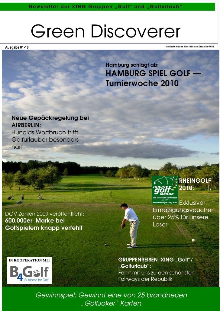 "Newsletter der XING Gruppen ""Golf"" und ""Golfurlaub""                     Green Discoverer Ausgabe 01-10                    ..."
