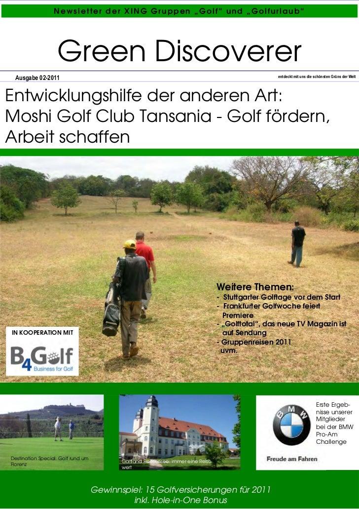"Newsletter der XING Gruppen ""Golf"" und ""Golfurlaub""                   Green Discoverer Ausgabe 02-2011                    ..."