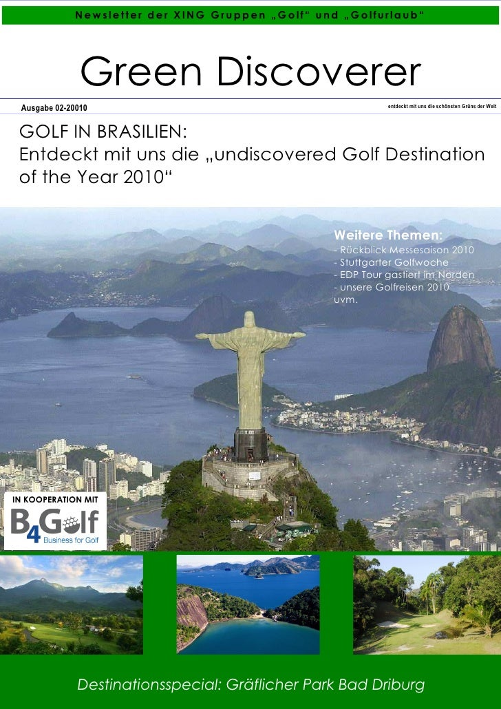 "Newsletter der XING Gruppen ""Golf"" und ""Golfurlaub""                    Green Discoverer  Ausgabe 02-20010                 ..."