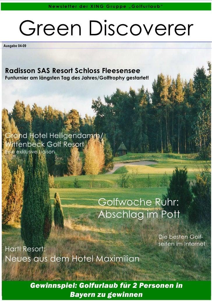 """Newsletter der XING Gruppe """"Golfurlaub""""             Green Discoverer Ausgabe 04-09     Radisson SAS Resort Schloss Fleesen..."""