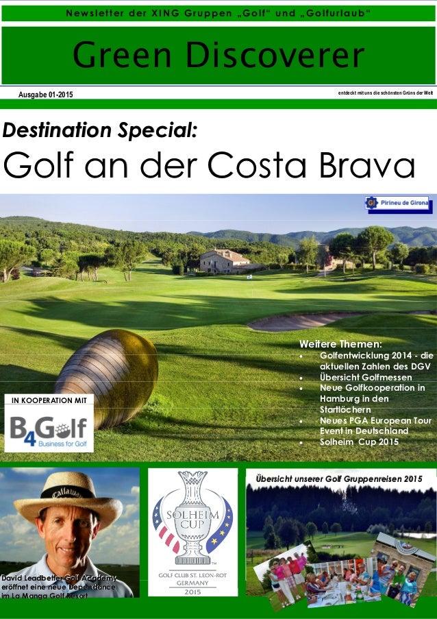 """Ausgabe 01-2015 entdeckt mit uns die schönsten Grüns der Welt Green Discoverer Newsletter der XING Gruppen """"Golf"""" und """"Gol..."""