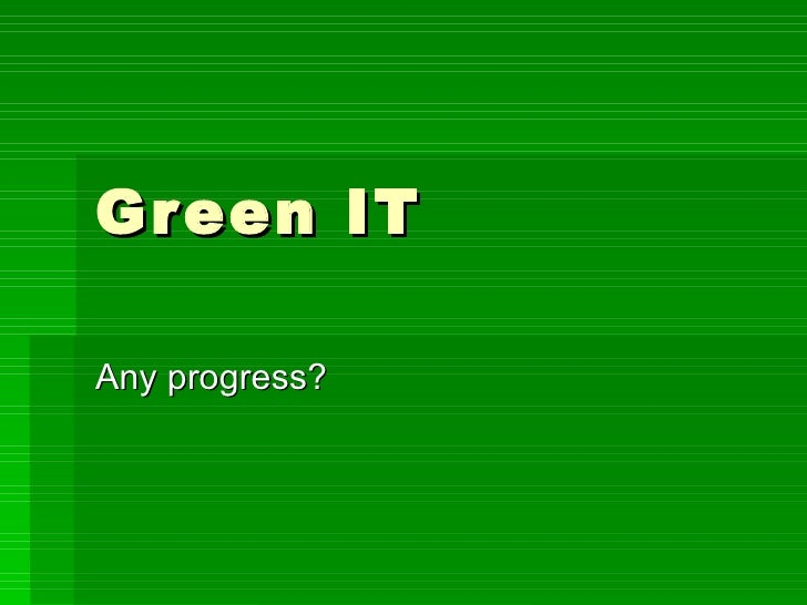 Green IT Any progress?