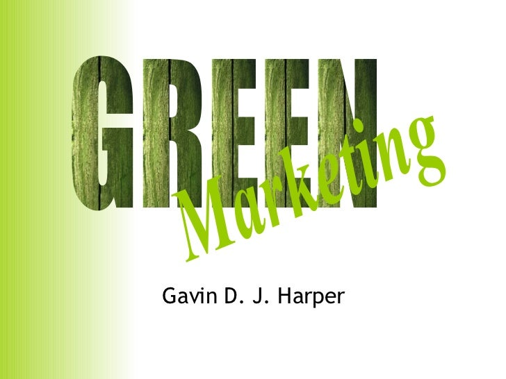 Gavin D. J. Harper GREEN Marketing