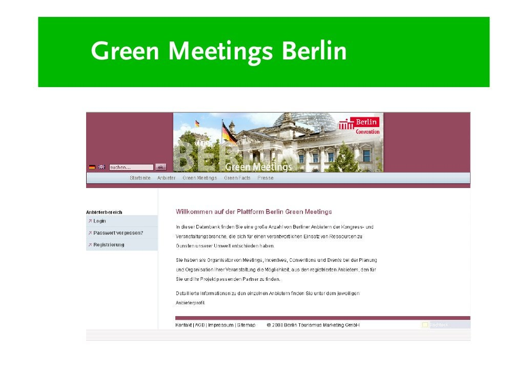 """Green Meetings Berlin         """"Pflicht"""" – Bekenntnis zu:        Schriftlicher Umwelt- oder CSR-Verpflichtung        Recycl..."""