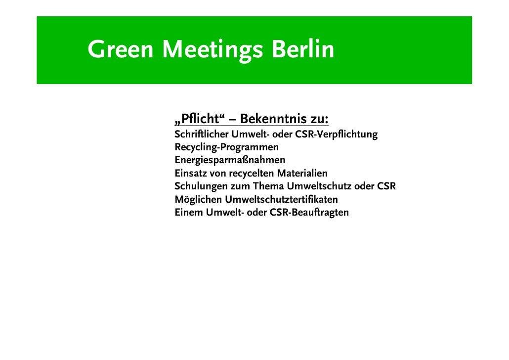 """Green Meetings Berlin         """"Kür"""":        Liste der Maßnahmen in den Bereichen Energie Effizienz,        Müllvermeidung,..."""