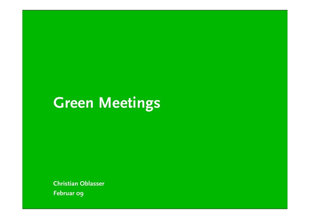 Green Meetings    Christian Oblasser Februar 09