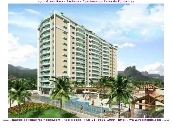 Green Park - Fachada - Apartamento Barra da Tijuca <<click                           clique>>                marcio.ballon...