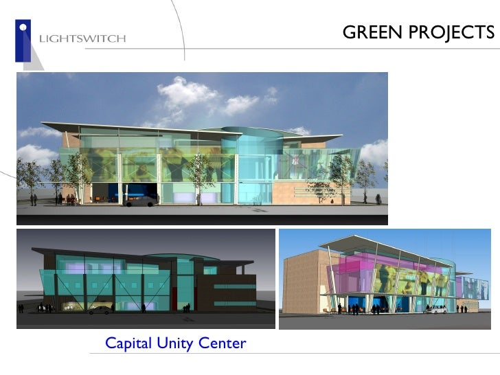 Capital Unity Center GREEN PROJECTS