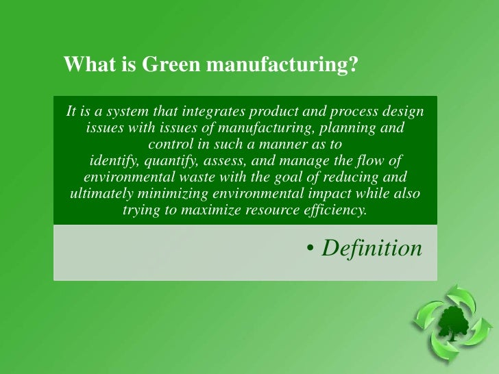An overview of sustainable manufacturing the issues challenges and processes