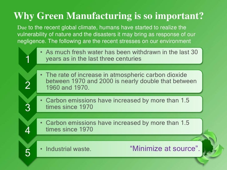 green manufacturing The international journal of precision engineering and manufacturing-green technology (ijpem-gt) was inaugurated in order to foster knowledge sharing and.