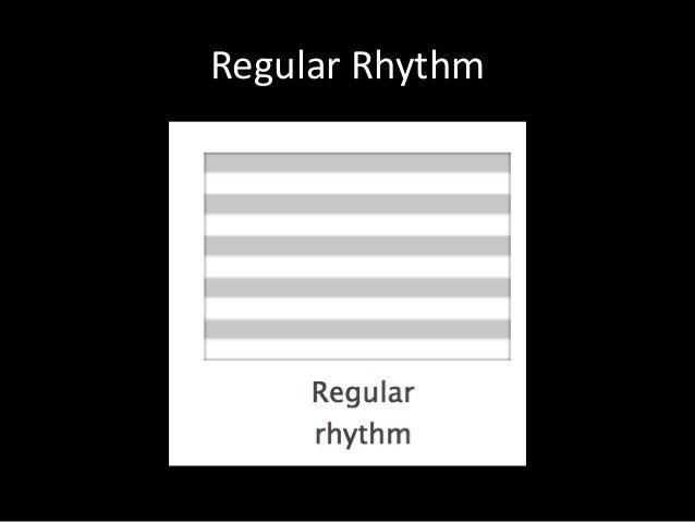 Regular Rhythm