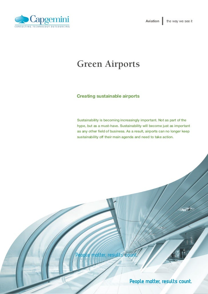 Aviation      the way we see itGreen AirportsCreating sustainable airportsSustainability is becoming increasingly importan...