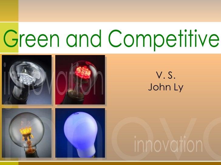 innovation innova innovation Green and Competitive V. S. John Ly
