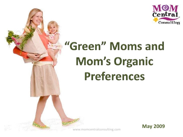 May 2009 www.momcentralconsulting.com