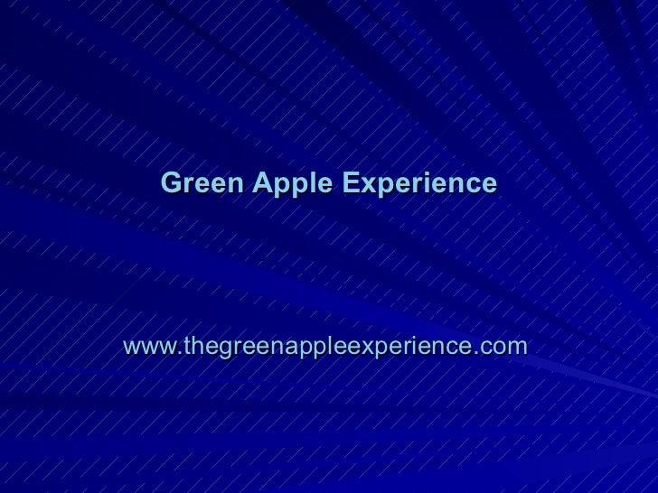 Green Apple   Experience www.thegreenappleexperience.com