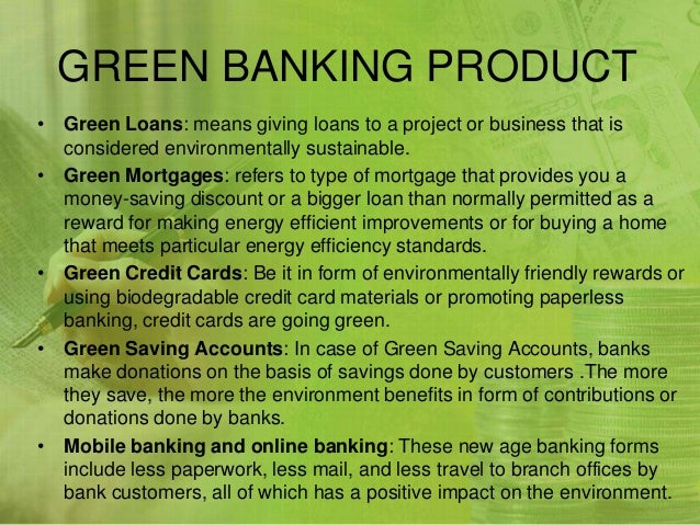 Advantages Of Credit Card >> Green banking