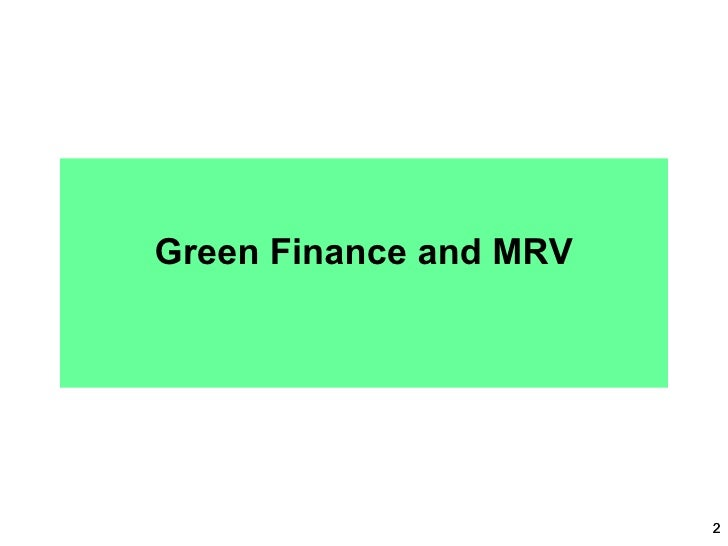 green banking Green banking means promoting environmental-friendly practices and reducing  carbon footprint from banking activities.
