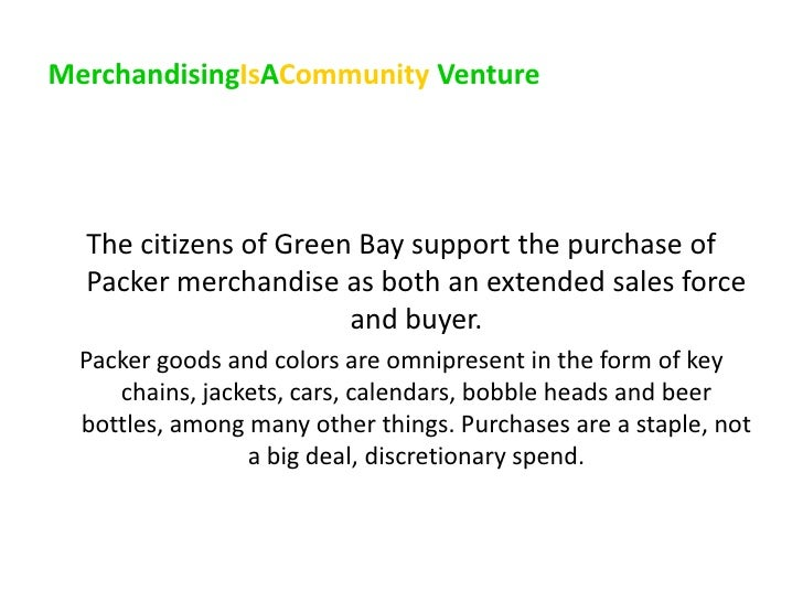 A Case Study In Social CRM Without Technology: The Green Bay Packers Slide 3