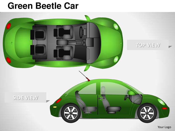 Green Beetle Car                   TOP VIEW SIDE VIEW                          Your Logo