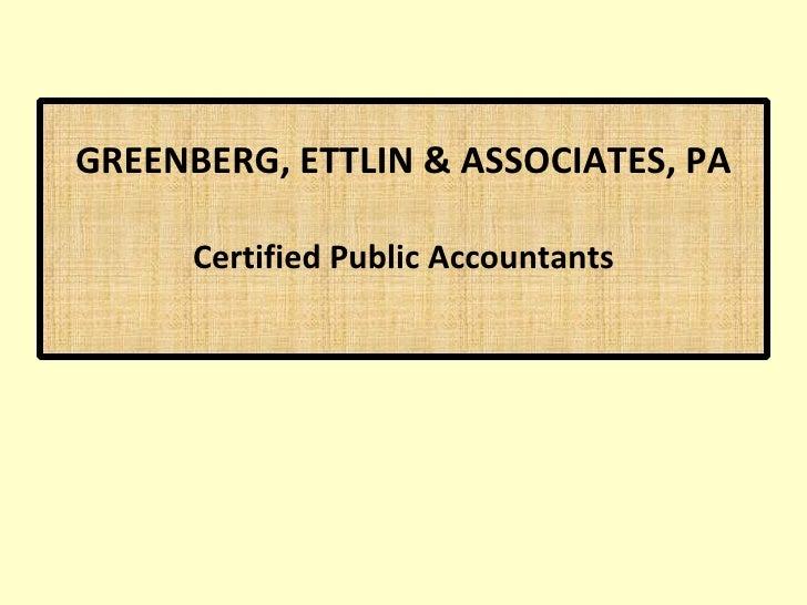 GREENBERG, ETTLIN & ASSOCIATES, PA Certified Public Accountants